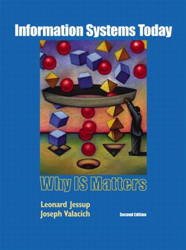 9780132190442: Information Systems Today: Why IS Matters & Student  CDROM PK (2nd Edition)