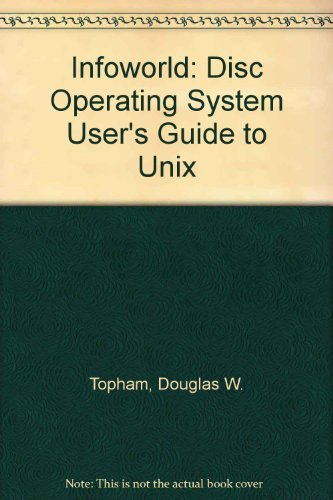 9780132190985: Infoworld: A DOS User's Guide to Unix