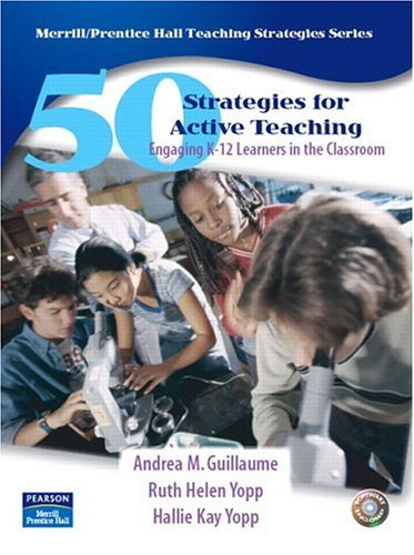 9780132192729: 50 Strategies for Active Teaching: Engaging K-12 Learners in the Classroom