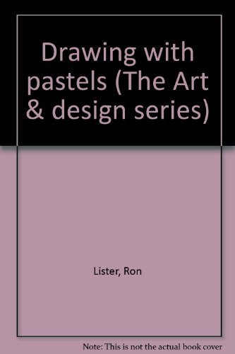 9780132193030: Drawing with pastels (The Art & design series)