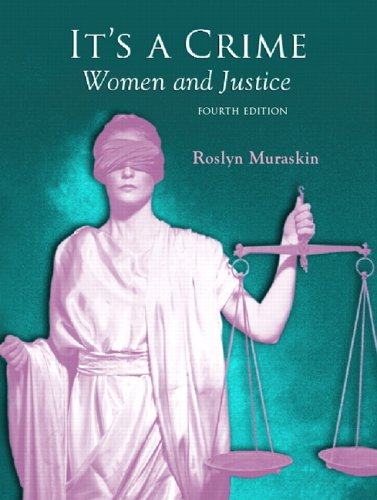 9780132193498: It's a Crime: Women and Justice (4th Edition)