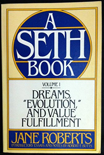 9780132193535: Dreams, Evolution, and Value Fulfillment, Vol. 1: A Seth Book