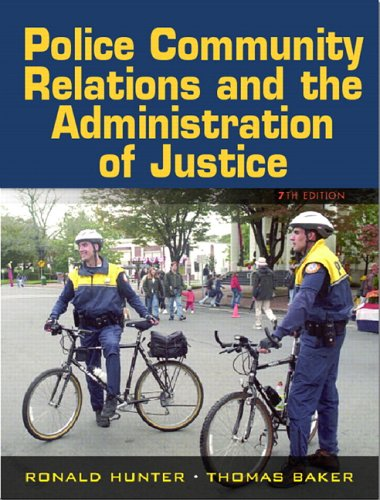 9780132193726: Police Community Relations and the Administration of Justice