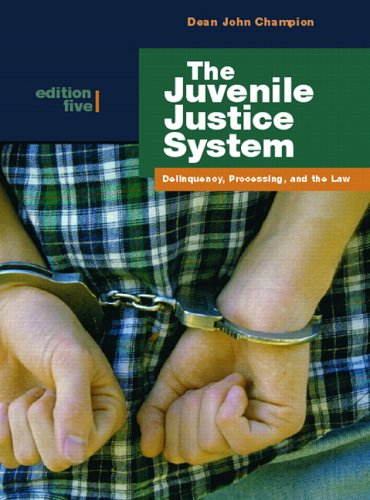 9780132193740: The Juvenile Justice System: Delinquency, Processing, and the Law (5th Edition)