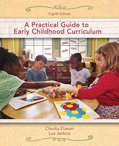 9780132193771: Practical Guide to Early Childhood Curriculum, A (8th Edition)