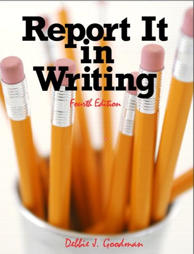 9780132193801: Report it in Writing (4th Edition)