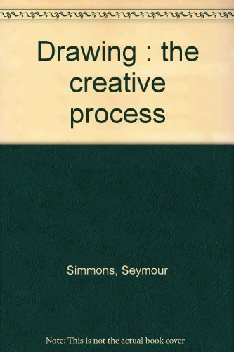 9780132193863: Drawing : the creative process