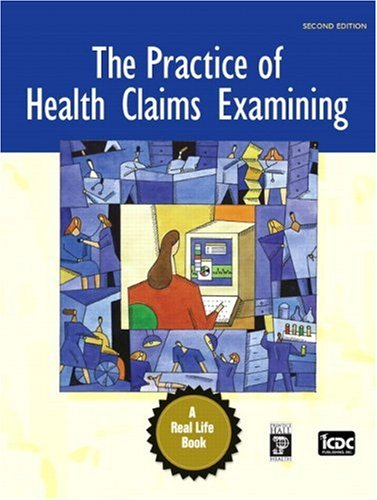 9780132193894: The Practice of Health Claims Examining (2nd Edition)