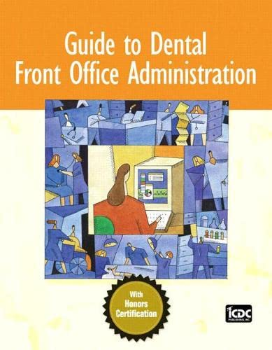 9780132194020: Guide to Dental Front Office Administration