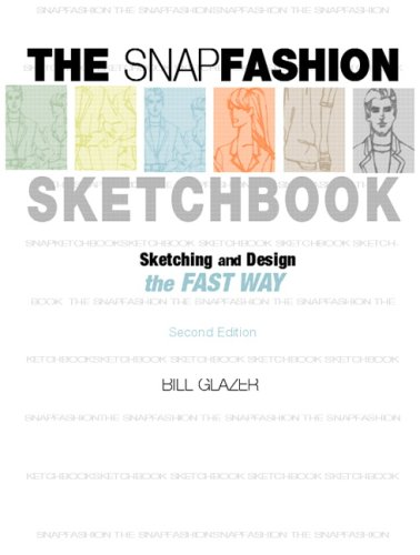 9780132194235: The Snap Fashion Sketchbook: Sketching, Design, and Trend Analysis the Fast Way