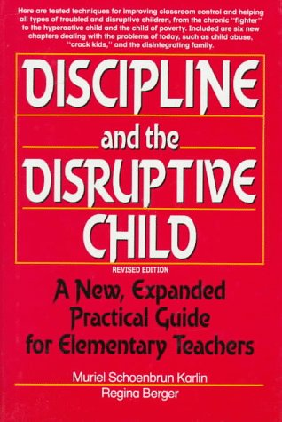 9780132196437: Discipline and the Disruptive Child: A New, Expanded Practical Guide for Elementary Teachers