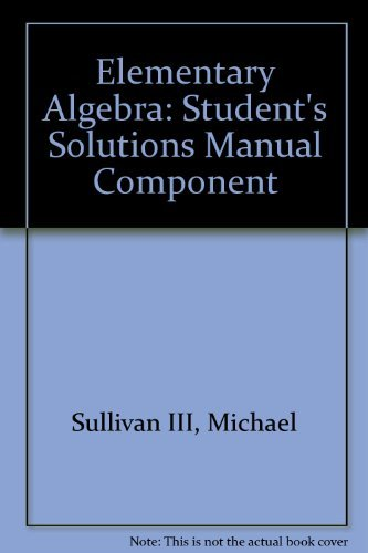 9780132196741: Elementary Algebra: Student's Solutions Manual Component