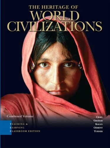 9780132196826: Heritage of World Civilizations, TLC edition, Combined Volume (3rd Edition)