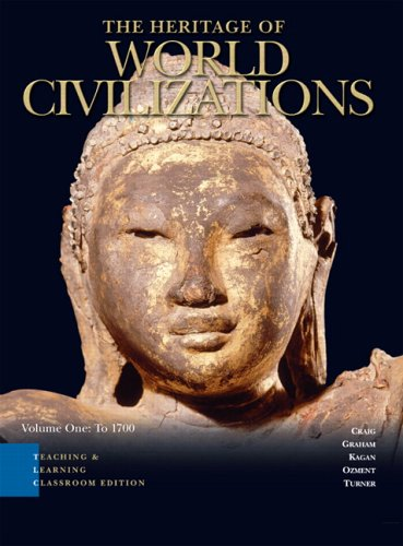 9780132196949: Heritage of World Civilizations Teaching and Learning Classroom Edition, The, Vol 1 (3rd Edition)