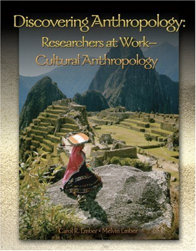 9780132197069: Discovering Anthropology: Researchers at Work- Cultural Anthropology
