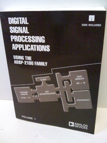 9780132197267: Digital Signalling Processing Applications Using the ADSP 2100 Family: v. 1