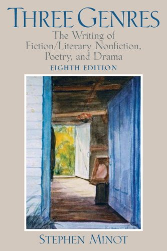 9780132197380: Three Genres: Writing Fiction/Literary Nonfiction, Poetry, and Drama (8th Edition)
