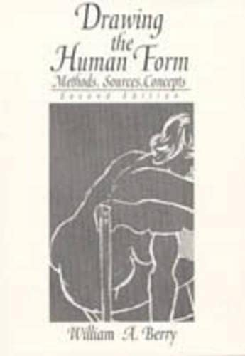 9780132197830: Drawing The Human Form: Methods, Sources, Concepts (2nd Edition)