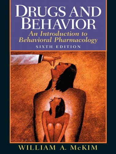 9780132197885: Drugs and Behavior: An Introduction to Behavioral Pharmacology