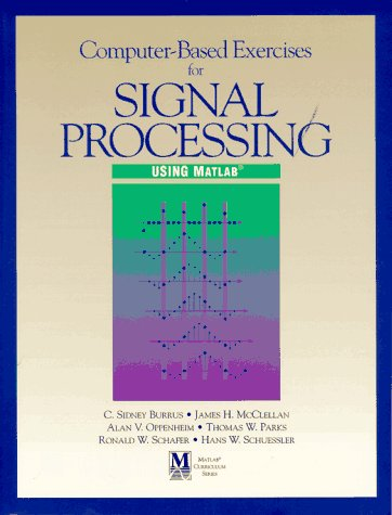 9780132198257: Computer-Based Exercises for Signal Processing Using Matlab (Matlab Curriculum)