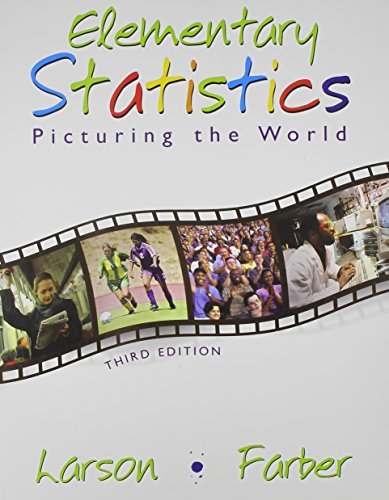 Elementary Statistics: Picturing the World (9780132199469) by Larson; Farber Erica
