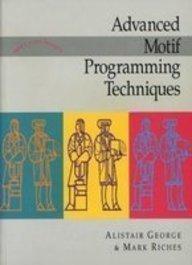 9780132199650: Advanced Motif Programming Techniques