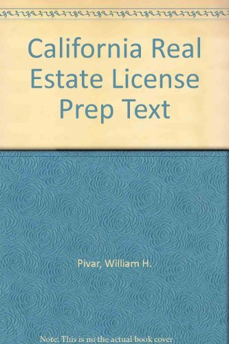 9780132200134: California Real Estate License Preparation Text