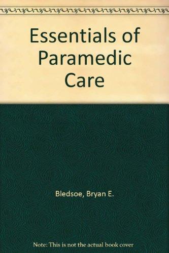 9780132200974: Essentials of Paramedic Care