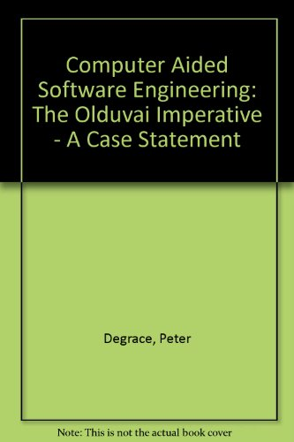 9780132201049: Computer Aided Software Engineering: The Olduvai Imperative - A Case Statement