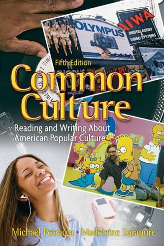9780132202671: Common Culture: Reading and Writing About American Popular Culture