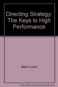 9780132203029: Directing Strategy: The Keys to High Performance