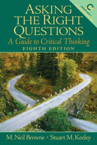 9780132203043: Asking the Right Questions: A Guide to Critical Thinking (8th Edition)