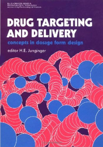 9780132204682: Drug Targeting And Delivery: Concepts In Dosage Form Design (Ellis Horwood Series in Pharmaceutical Technology)