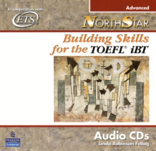 9780132205931: NorthStar: Building Skills for the TOEFL iBT, Advanced Audio CDs