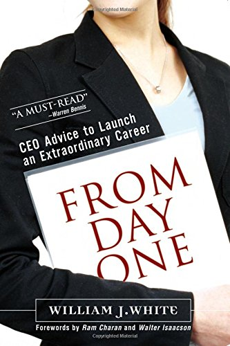 9780132206860: From Day One: CEO Advice to Launch an Extraordinary Career