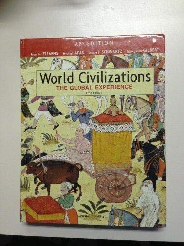 9780132206990: World Civilizations: The Global Experience: AP Edition