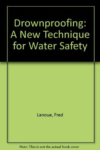 9780132207805: Drownproofing: A New Technique for Water Safety