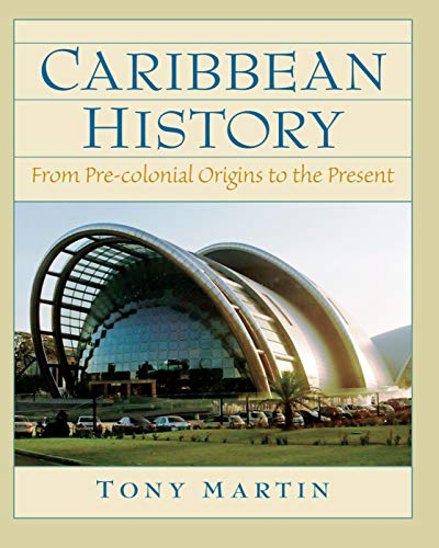 9780132208604: Caribbean History: From Pre-Colonial Origins to the Present