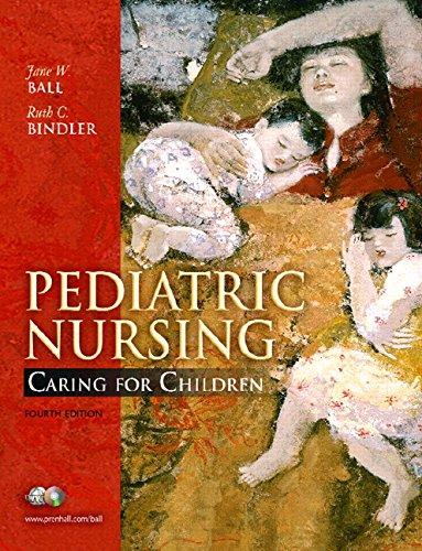 9780132208710: Pediatric Nursing: Caring for Children, Essentials Version (4th Edition)