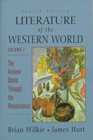 9780132208727: Literature of the Western World, Vol. I: The Ancient World through the Renaissance