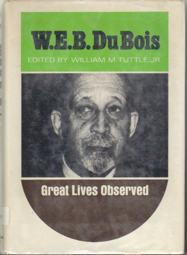 9780132209052: W.E.B. Du Bois (Great Lives Observed)