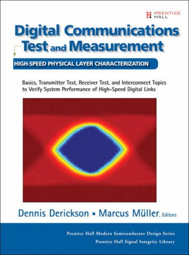 9780132209106: Digital Communications Test and Measurement: High-Speed Physical Layer Characterization