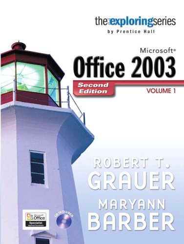 9780132210706: Exploring Microsoft Office 2003 , Volume 1 (2nd Edition)