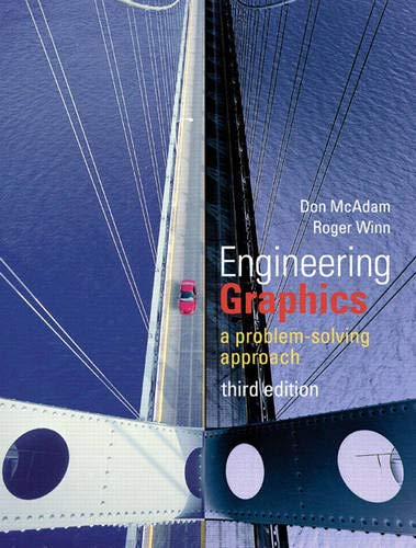 Engineering Graphics: A Problem-Solving Approach (with Worksheets): McAdam, Don/ Winn,