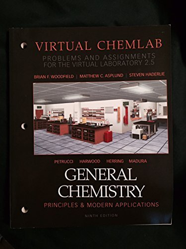 9780132210751: General Chemistry Principals & Modern Applications Virtual Chemlab (Problems and Assignments for the Virtual Laboratory 2.5) (General Chemistry ... Assignments for the Virtual Laboratory 2.5))