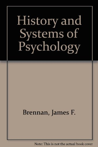 9780132210782: History and Systems of Psychology