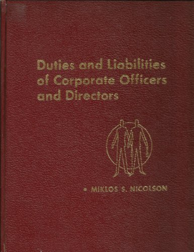 9780132210850: Duties and liabilities of corporate officers and directors