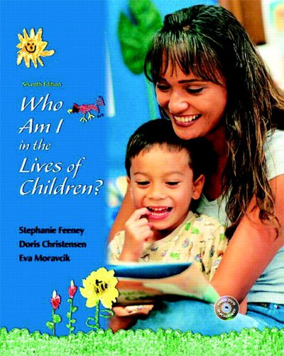 9780132211147: Who Am I in the Lives of Children and Early Childhood Settings and Approaches DVD (7th Edition)