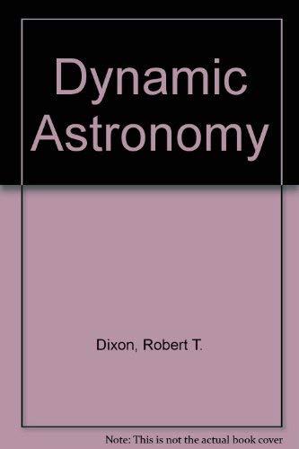 9780132212670: Dynamic astronomy
