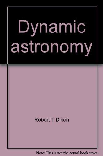 Dynamic astronomy: Instructor's manual: Dixon, Robert T